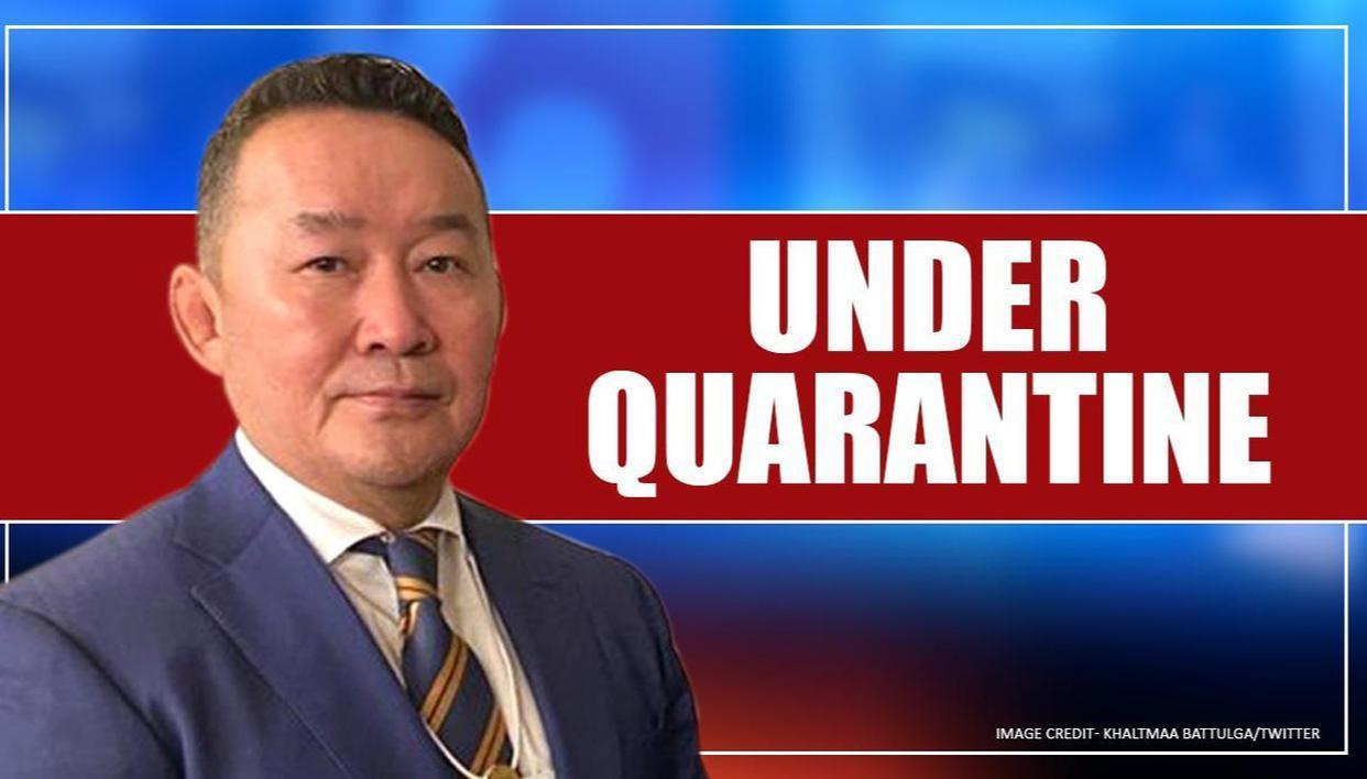 Battulga Khaltmaa Placed Under Quarantine After China Visit - Web Top News